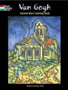 NOT A BOOK Van Gogh Stained Glass Coloring Book - NOT A BOOK, Vincent van Gogh, Marty Noble