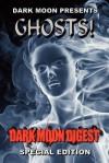 Dark Moon Presents: Ghosts! - Stan Swanson, C.W. LaSart