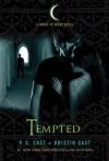 Tempted (House of Night Novels) - P.C. Cast, Kristin Cast