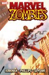 Marvel Zombies - Robert Kirkman, Sean Phillips