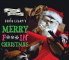 Denis Leary's Merry F#%$in' Christmas - Denis Leary
