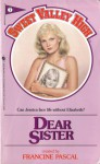Dear Sister (Sweet Valley High #7) - Francine Pascal, Kate William