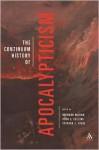 The Continuum History of Apocalypticism - John J. Collins, Bernard McGinn