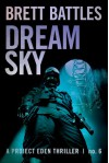 Dream Sky (A Project Eden Thriller) - Brett Battles