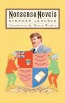 Nonsense Novels - Stephen Leacock, Daniel Handler