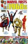 Marvel Firsts: The 1960s - Stan Lee, Gene Colan, Larry Lieber, Gary Friedrich, Jack Kirby, Roy Thomas, Gardner F. Fox