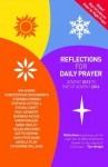 Reflections for Daily Prayer: Advent 2013 to Christ the King 2014 - Ian Adams