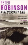A Necessary End: DCI Banks (Inspector Banks Series) - Peter Robinson