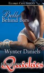 Belle Behind Bars - Wynter Daniels