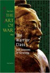 Art of War Plus Warrior Class - Gary Gagliardi, Sun Tzu