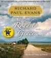The Road to Grace: The Third Journal in the Walk Series - Richard Paul Evans