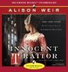 Innocent Traitor: A Novel of Lady Jane Grey - Alison Weir, Stina Nielsen
