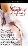 Even Naughtier Nuptials - Heather Holland, Anna J. Evans, Brynn Paulin, Marianne LaCroix, Eve Vaughn, Margaret L. Carter, Anh Leod