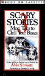 Scary Stories 3: More Tales to Chill Your Bones - Alvin Schwartz