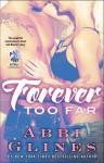Forever Too Far: A Rosemary Beach Novel - Abbi Glines