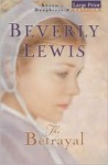The Betrayal (Abram's Daughters, #2) - Beverly Lewis