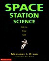 Space Station Science: Life in Free Fall - Marianne J. Dyson