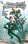 Green Arrow/Black Canary, Vol. 6: Five Stages - Andrew Kreisberg, J.T. Krul, Mike Norton, Bill Sienkiewicz, Diogenes Neves