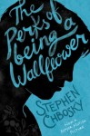 The Perks of Being a Wallflower YA edition - Stephen Chbosky