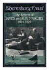 Bloomsbury/Freud: The Letters of James and Alix Strachey, 1924-1925 - James Strachey, Alix Strachey, Perry Meisel, Walter M. Kendrick