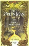 Green Man: Tales from the Mythic Forest - Ellen Datlow, Terri Windling