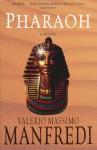 Pharaoh - Valerio Massimo Manfredi