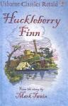 Huckleberry Finn (Usborne Classics Retold) - Henry Brook, Ian McNee, Mark Twain
