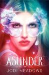 Asunder - Jodi Meadows