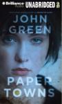 Paper Towns - John Green, Dan John Miller