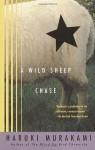 A Wild Sheep Chase: A Novel - Haruki Murakami, Alfred Birnbaum