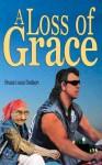 A Loss of Grace - Bruce Louis Dodson