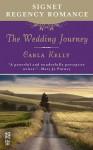 The Wedding Journey - Carla Kelly