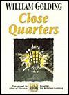 Close Quarters (Audio) - William Golding