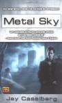 Metal Sky - Jay Caselberg
