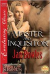 Master and Inquisitor - Jan Bowles