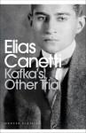 Kafka's Other Trial (Penguin Modern Classics) - Elias Canetti, Christopher Middleton