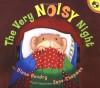 The Very Noisy Night - Diana Hendry, Jane Chapman