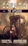 Coyote: The Outlander - Chantal Noordeloos