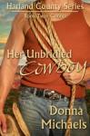 Her Unbridled Cowboy - Donna Michaels