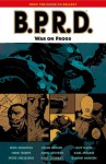 B.P.R.D., Vol. 12: War on Frogs - Mike Mignola, John Arcudi, Guy Davis, Karl Moline, Peter Snejbjerg