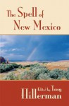 The Spell of New Mexico - Tony Hillerman