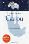 Garou. Ein Schaf-Thriller - Leonie Swann