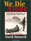 We Die Alone: A WWII Epic of Escape and Endurance (MP3 Book) - David Howarth, Stuart Langton