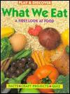 What We Eat - Sara Lynn, Diane James
