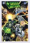 Green Lantern/Silver Surfer: Unholy Alliances - Ron Marz, Terry Austin, Chris Eliopoulos, Darryl Banks