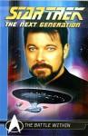 Star Trek: The Next Generation Comics Classics: The Battle Within - Michael Jan Friedman, Pablo Marcos