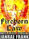 Fireborn Law - Janrae Frank