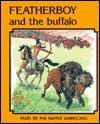 Featherboy and the Buffalo - Neil Morris, Ting Morris, Tina Morris