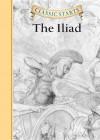 Classic Starts�: The Iliad - Arthur Pober, Eric Freeberg