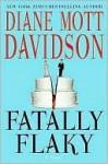 Fatally Flaky: A Novel (Culinary Mysteries) - Diane Mott Davidson